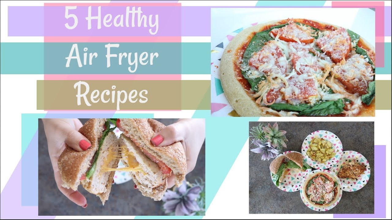 5 Healthy Air Fryer Recipes Weight Loss Tips Sam S Health And